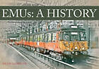 EMUs a History by Hugh Llewelyn (Paperback, 2016)