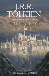 The Fall of Gondolin by J. R. R. Tolkien New Hardcover Book 9780008302757