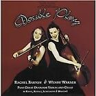 Double Play: Rachel Barton & Wendy Warner play Great Duos for Violin & Cello (1999)