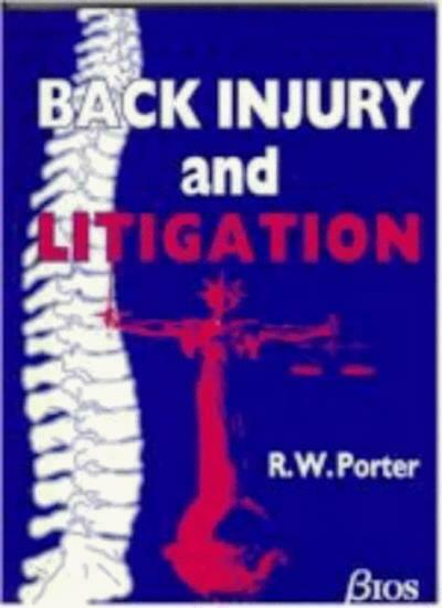 Back Injury and Litigation By RW Porter