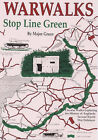 War Walks: Stop Line Green by M. Green (Paperback, 1999)