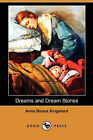 Dreams and Dream Stories by Anna B Kingsford (Paperback / softback, 2007)
