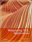 Refactoring SQL Applications by Stephane Faroult, Pascal L'Hermite (Paperback, 2008)