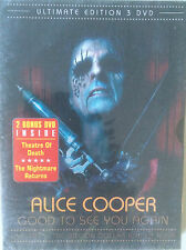 "ALICE COOPER ""GOOD TO SEE YOU AGAIN"" RARE  TRIPLE DVD LIVE NEUF !"