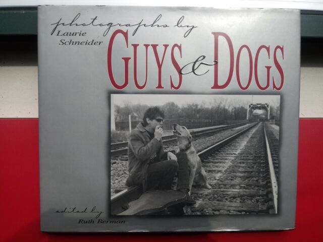 COOL PHOTO BOOK◾*GUYS & DOGS*◾LAURIE SCHNEIDER HC DJ 1999