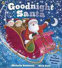 Goodnight Santa: Board Book INT by Michelle Robinson (Paperback, 2014)