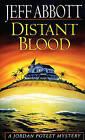 Distant Blood by Jeff Abbott (Paperback, 1996)