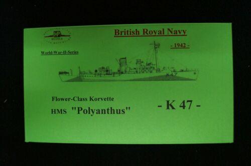 1942 HP Models 1:700 WL Britische Flower-Class Korvette K-47 HMS Polyanthus
