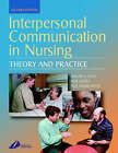 Interpersonal Communication in Nursing by Neil Kenworthy, Bob Gates, Roger Ellis (Paperback, 2003)
