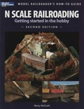 N Scale Railroading : Getting Started in the Hobby by Martin J. McGuirk (2009, Trade Paperback)