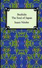 Bushido: The Soul of Japan by Inazo Nitobe (Paperback / softback, 2005)