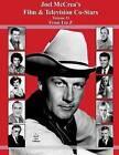 Joel McCrea's Film & Television Co-Stars from I to Z by David Alan Williams (Paperback / softback, 2014)