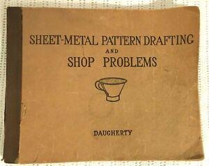 1922-Sheet-Metal-Pattern-Drafting-amp-Shop-Problems-Daugherty-Paperback-Trade-Book