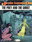 Yoko Tsuno: v. 3: Prey and the Ghost by Roger Leloup (Paperback, 2008)