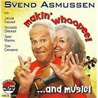 Svend Asmussen - Makin' Whoopee...and Music! (2009)