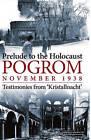Pogrom - November 1938: Testimonies from Kristallnacht by Souvenir Press Ltd (Hardback, 2015)