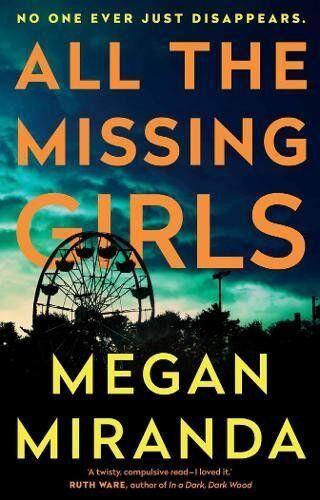 1 of 1 - All the Missing Girls By Megan Miranda. 9781786490834