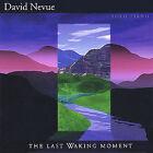 The Last Waking Moment by David Nevue (CD, Jun-2003, Midnight Rain Productions)