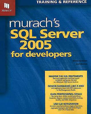 Murach's SQL Server 2005 for Developers by Joel Murach, Bryan Syverson...