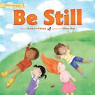 Be Still by Kathryn O'Brien (Hardback, 2016)