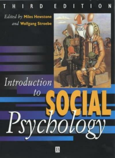 Introduction to Social Psychology: A European Perspective By Mi .9780631204374