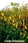 Bury The Innocent by Linda Patenaude 9780759624610 (paperback 2001)