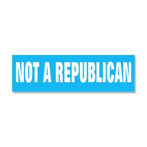 CafePress NOT A REPUBLICAN Car Magnet 393561845