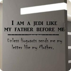 Details about I am a Jedi like my father before me--unless hogwarts sends  me my letter like my