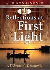 Reflections at First Light: A Fisherman's Devotional by Alexander Lindner, Ron Lindner (Paperback, 2015)