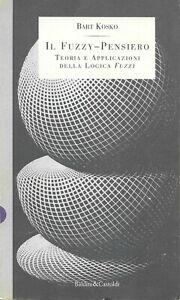 Il fuzzy-pensiero, Bart Kosko
