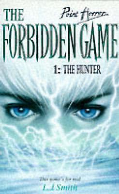 The Hunter: 1 (Point Horror Forbidden Game), Smith, Lisa, Good Book