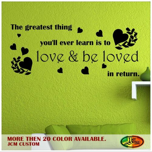 The Greatest Thing You/'ll Ever Learn Inspirational Quote Removable Wall Decal