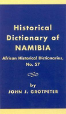 Historical Dictionary of Namibia by Grotpeter, John J.