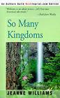 So Many Kingdoms by Jeanne Williams (Paperback / softback, 2000)