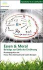 Essen & Moral (2013, Taschenbuch)