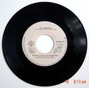 ONE-1980-81-039-S-45-R-P-M-RECORD-AL-JARREAU-WE-039-RE-IN-THIS-LOVE-TOGETHER-AL