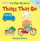 Things That Go by Nicola Killen (Novelty book, 2014)