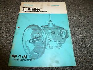 Eaton Fuller T-11605 TO-11605 A B C D M Transmission Shop