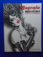 Magenta Noir Fatale Nik Guerra 1st Print 2014 Eurotica
