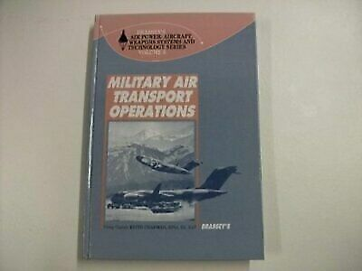 Military Air Transport Operations (Brassey's Air Power) by Chapman, Keith