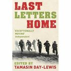 Last Letters Home by Tamasin Day-Lewis (Paperback, 2014)