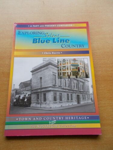 1 of 1 - Exploring Solent Blue Line Country by Chris Harris (Paperback, 2002)