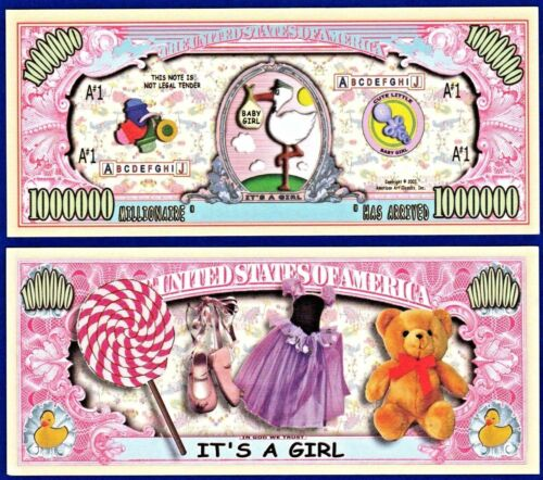 "Baby-Novelty It/'s a Girl /"" Dollar BillS Collectible 2 FAKE K1 MONEY"