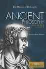 Ancient Philosophy: From 600 BCE to 500 CE by Rosen Education Service (Hardback, 2010)