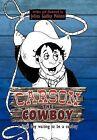 Carson the Cowboy: A Little Boy Waiting to Be a Cowboy by Jelina Guffey Melton (Hardback, 2012)