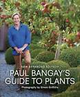 Paul Bangay's Guide to Plants by Paul Bangay (Paperback, 2015)