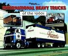 International Heavy Trucks of the 1960s by Ron Adams (Paperback / softback, 2006)