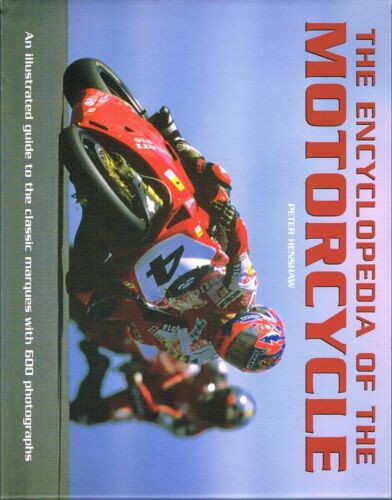 1 of 1 - NEW BOOK The Encyclopedia Of The Motor Cycle - Peter Henshaw