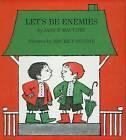 Let's Be Enemies by Janice May Udry (Hardback, 1988)