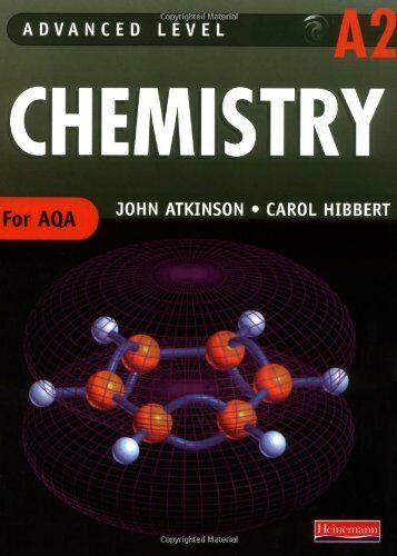 AQA A2 Level Chemistry Student Book (Advanced Level Chemistry for AQA) By Mr Jo